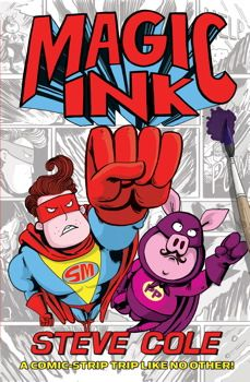 A comic strip comes to life with the help of some magic ink...