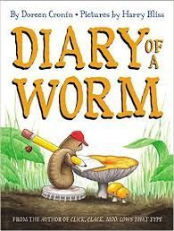 """Diary of a Worm"" by Doreen Cronin is a class favorite!"