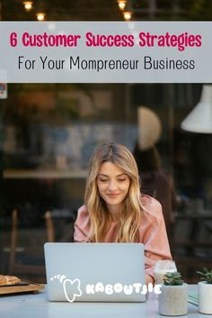Running a lucrative business from home is no easy task - ensuring customer success needs to be a top priority for success.  #mompreneur #businesswoman