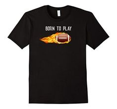 Football on Fire Born to Play T shirt #sports #football #apparel Black Goth... https://www.amazon.com/dp/B074NG6RST/ref=cm_sw_r_pi_dp_x_VLPIzbQK36ENT  Selection at www.AmericanAllSports.com