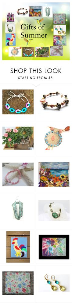 """""""Gifts of Summer: Unique Handmade Gifts"""" by paulinemcewen on Polyvore featuring rustic and country"""