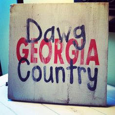 Georgia UGA Dawg Country distressed wooden by ASimpleSouthernGirl Georgia College, Georgia Girls, Georgia On My Mind, University Of Georgia, Painted Signs, Wooden Signs, Georgia Bulldogs Football, Panthers Football, College Football