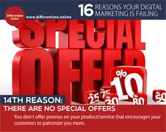 16 Reasons Why Your Digital Marketing is Failing (And What You MUST Do!) - 14). No Special Offers