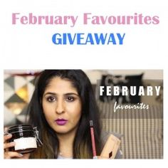 February Favourites ^_^ http://www.pintalabios.info/en/youtube-giveaways/view/en/199 #International #Cosmetic #bbloggers #Giweaway