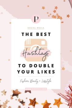 The best hashtags to gain likes and followers on Instagram. For fashion, beauty and lifestyle bloggers. See more at www.blogpixie.com