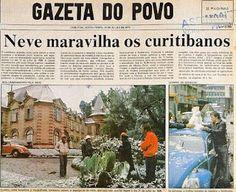 Capa do jornal Gazeta do Povo no dia que nevou pela primeira vez em Curitiba. O Castelo do Batel estava na capa da publicação.