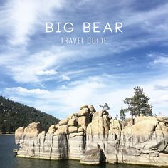 Big Bear California Travel Guide