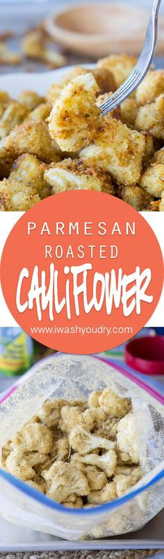 Parmesan Roasted Cauliflower | I Wash You Dry