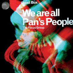 Julian House – The Focus Group, We Are All Pan's People (alternative cover design) Graphic Design Books, Graphic Design Illustration, Book Design, 2d Design, Graphic Designers, House Design, Ghost Box, Album Covers, Cd Cover
