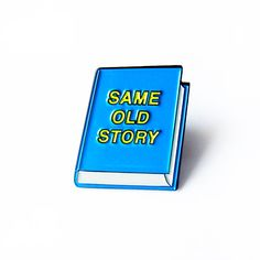 SAME OLD STORY Artist designed enamel pin // part of Short Stories pin collection  Mondays Patriarchy Rent Same Old Story....  The first in a