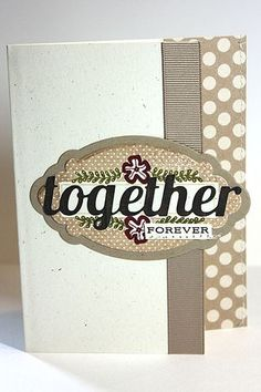 Together Forever Card by Heather Nichols for Papertrey Ink (July 2013)