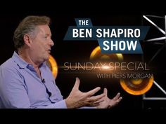 YouAccel Shared a Video: Piers Morgan Sunday Special, Piers Morgan, Ben Shapiro, Pray For America, Daily Wire, Good Morning Britain, Hobbies For Men, What's The Point, Professional Logo Design