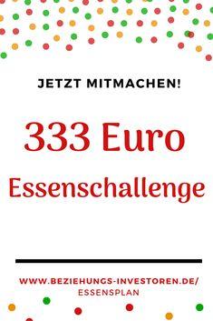 Im Februar wollen wir unter 333 Euro für gesundes und leckeres Essen ausgeben. 4 Wochen für 2 Personen günstig kochen - das ist die Herausforderung. Bist Du dabei? Erfahre alles über die Challenge und den dazugehörigen Essensplan und mach mit! Planer, Euro, Challenge, Budget Cooking, Yummy Food, Save My Money