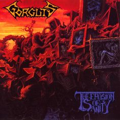 """The Erosion of Sanity"", Gorguts. (1993) Diseño por: Dan Seagrave."
