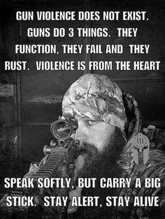 Guns do three things. They function. They fail. They rust.