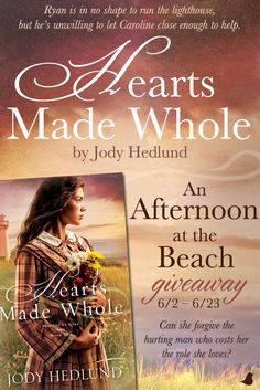 """Can Caroline forgive the hurting man who costs her the role she loves? Find out in Jody Hedlund's new book, """"Hearts Made Whole."""" Jody is celebrating the release of her new book with an Afternoon at the Beach prize pack giveaway, blog tour, and Facebook party. Click for details!"""
