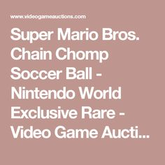 Super Mario Bros. Chain Chomp Soccer Ball - Nintendo World Exclusive Rare - Video Game Auctions