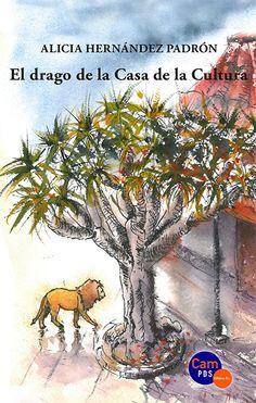 El drago de la Casa de la Cultura / Alicia Hernández Padrón. http://absysnetweb.bbtk.ull.es/cgi-bin/abnetopac01?TITN=517750