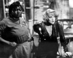 Hattie McDaniel and Marlene Dietrich in Blonde Venus  (Josef von Sternberg, 1932)