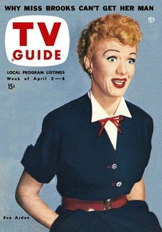 1954 TV Guide Apr 2 Eve Arden - Pittsburgh edition - No Mailing Label Excellent to Mint Old Tv Shows, Movies And Tv Shows, Eve Arden, Men Tv, Vintage Television, Tv Land, Tv Episodes, Vintage Tv, Tv Guide