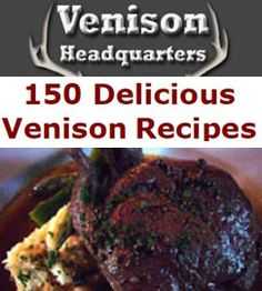 How to Tenderize Venison and Deer Meat | Venison Headquarters.... for you @Sam McHardy McHardy McHardy Ritchie... u know.. just in case... but IM not eating it... so your gonna be eating it forever