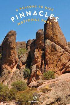 Explore some of the most popular hiking trails at Pinnacles National Park.