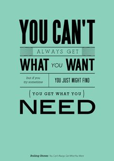 Rolling Stones - You Can't Always Get What You Wanted #song #quote