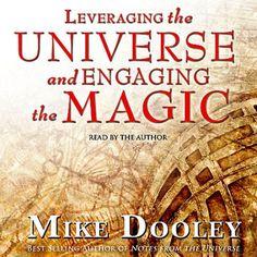 Leveraging the Universe and Engaging the Magic Simon & Schuster Audio http://www.amazon.com/dp/B0013YZYIK/ref=cm_sw_r_pi_dp_nqMVwb0Q82QRD