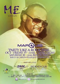 DJ Marquis at Me By Melia Cancun