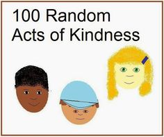 Classroom Freebies Too: 100 Acts of Kindness