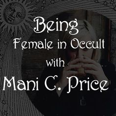 """Check out """"Spiritual Alchemy Show - Being Female in Occult with Mani C. Price"""" by Spiritual Alchemy Show on Mixcloud"""