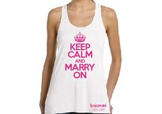 Keep Calm and Marry On Flowy Tank Top Bride Gift by BridesmaidTank