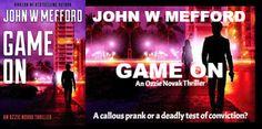 Game ON (An Ozzie Novak Thriller, Book 2) (Redemption Thriller Series 14) by John W Mefford book tour badge