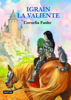 Cornelia Funke, Igraín la Valiente, Destino, 2003.