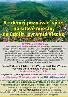 5 denný poznávací výlet na silové miesto, do údolia pyramíd Visoko | CEZ OKNO