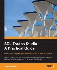 SDL Trados Studio – A Practical Guide Pdf Download