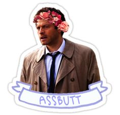 "A cute shirt of Castiel wearing a flower crown, with his famous quote ""assbutt"" on the shirt. :) • Also buy this artwork on stickers and apparel."