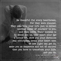 Be thankful for every heartbreak. - https://themindsjournal.com/be-thankful-for-every-heartbreak/