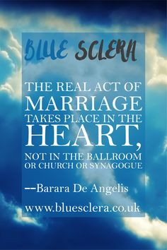 The real act of marriage takes place in the heart, not in the ballroom, or church, or synagogue.  --Barbara De Angelis  Why not add our Marriage Quote of the Day to your site with our RSS feed?   #bluesclerauk #inspirationalquotes #lovequotes #marriagequotes #quoteoftheday #weddingblogger #weddingsuk