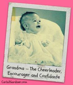 Grandma The Cheerleader, Encourager and Confidante