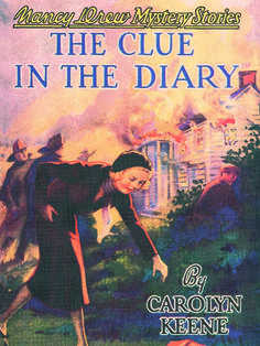 7. The Clue in the DiaryThe Clue in the Diary    On a country drive, Nancy and friends happen to see a chateau become engulfed in flames.      Read more: Original Nancy Drew Books in Order - Summary of Nancy Drew Mysteries - Country Living
