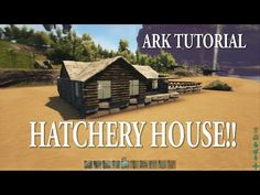ARK: Survival Evolved Hatchery House Tutorial!! - YouTube