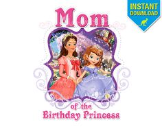 Disney Sofia the First MOM of the Birthday Girl with Sofia & Amber Design - DIY Printable Iron on Transfer - Perfect for a Sofia Birthday Party or