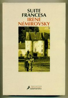 Suite francesa / Irène Némirovsky (OCTUBRE)
