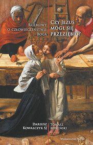 CZY JEZUS MÓGŁ SIĘ PRZEZIĘBIĆ?