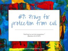 Prayer lesson Pray for protection from evil - Pray for a hedge of protection around you and your loved ones. Teaching On Prayer, Learning To Pray, Prayer List, Prayer For You, Short Prayers, Online Prayer, Prays The Lord, Our Father In Heaven, God Will Provide