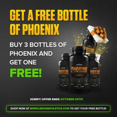 For every 3 bottles of our fat burner Phoenix you buy, you'll get one free!  https://legionathletics.com/phoenix/  Select TRIPLE PACK, add as many as you want to your cart, and for each you buy we'll send you an additional bottle for free.