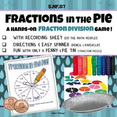 "Dividing ""Fractions in the Pie"" Game! Hands-On Conceptual Division Dividing Fractions, Multiplying Fractions, Equivalent Fractions, Multiplication, Fraction Activities, Math Games, Maths, Division Games, Long Division"