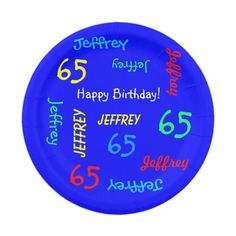 Paper Plates, 65th Birthday Party, Repeating Names 7 Inch Paper Plate - Personalized paper plate for any occasion. Name and Age repeat in different fonts and primary colors on a bright blue background. Easy to personalize - just change name, age, and occasion in one place. Supports name up to 9 characters. Colorful and fun, for any name, any age. Matching paper napkins available on zazzle at SocolikCardShop. All Rights Reserved © 2014 A&M Socolik.