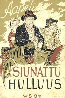 Aapeli: Siunattu hulluus | Kirjasampo.fi - kirjallisuuden kotisivu